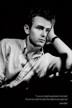 JAMES DEAN - great man Poster