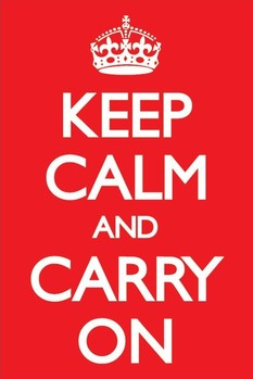 Pôster Keep calm and carry on