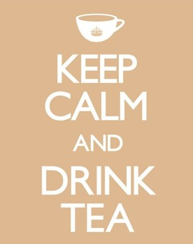 Keep calm & drink tea Poster, Art Print