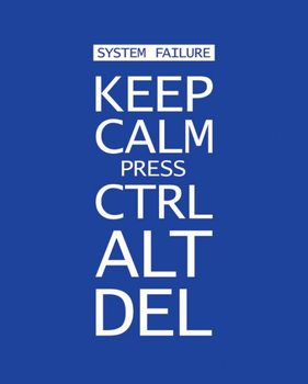 Keep calm press ctrl alt delete Poster, Art Print