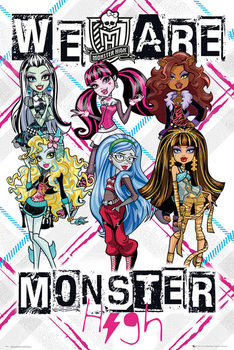 Poster Monster High - We Are