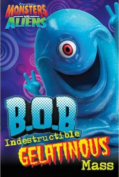 MONSTERS vs. ALIENS - B.O.B. Poster