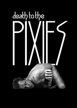 Pixies - death to the Poster