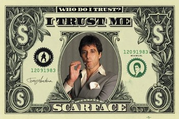 SCARFACE - dollar Poster, Art Print