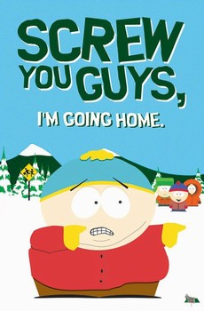 SOUTH PARK - screw you guys Poster