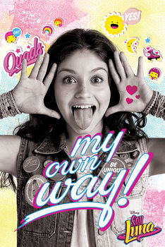 Poster Soy Luna - My Own Way
