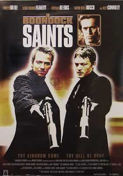 The Boondock Saints - Thy Kingdom come, thy will be done Poster