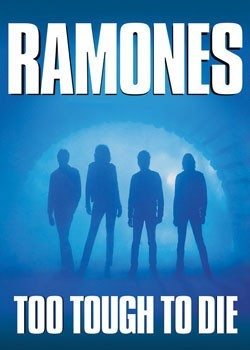 the Ramones - Too tough Poster