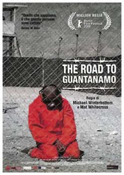 The Road to Guantanamo - Farhad Harun, Arfan Usman, Rizwan Ahmed Poster