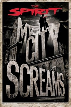 THE SPIRIT - my city screams Poster