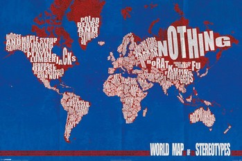 World Map - stereotypes Poster