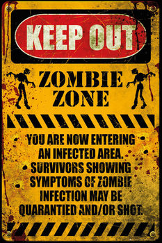 Zombie - keep out Poster, Art Print