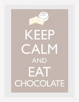 Keep Calm and Eat Chocolate Poster Emoldurado