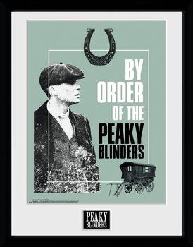 Peaky Blinders - By Order Of The Poster Emoldurado