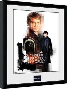 Sherlock - Friends Protect Poster Emoldurado
