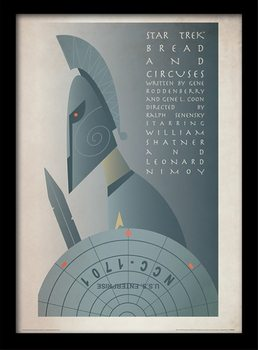Star Trek - Bread and Circuses Poster Emoldurado