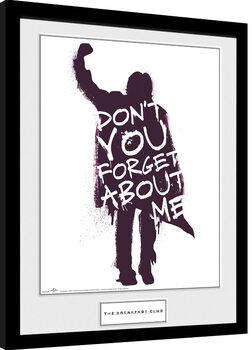 The Breakfast Club - Don't You Forget About Me Poster Emoldurado