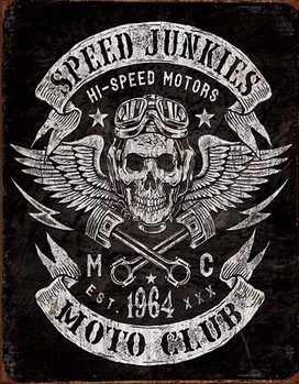 Speed Junkies Plaque métal décorée