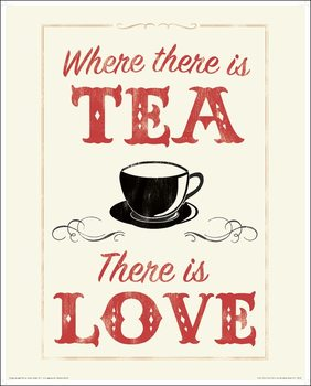 Anthony Peters - Where There is Tea There is Love Taidejuliste