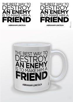 Abraham Lincoln – A Friend Tasse