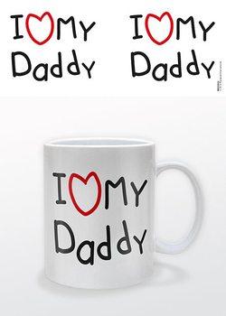 Fête des pères - I heart My Daddy Tasse