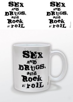 Sex and Drugs and Rock n Roll Tasse