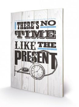 Asintended - No Time Like The Present Wooden Art