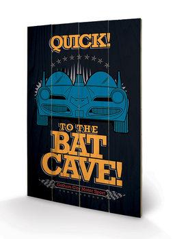 Batman - To The Bat Cave Wooden Art