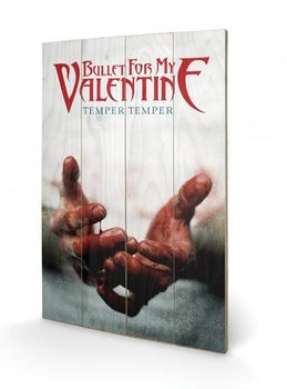 Bullet For My Valentine - Temper Temper Wooden Art