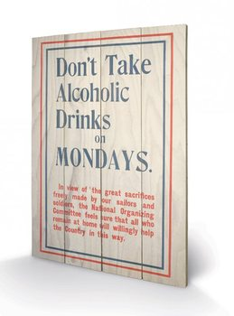 IWM - don´t drink on monday´s Wooden Art