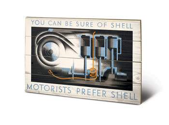 Shell - Motorists Prefer Shell Wooden Art