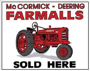 FARMALLS SOLD HERE - tractor Panneau Mural
