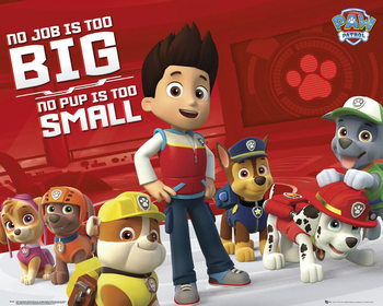 Juliste Paw Patrol - No Job Too Big