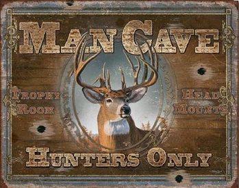 MAN CAVE - Hunters Only Plaque métal décorée
