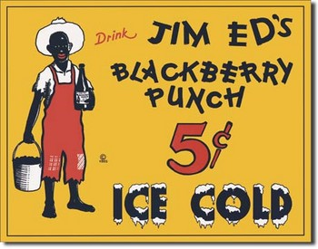 JIM ED'S BLACKBERRY PUNCH Metal Sign