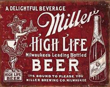 Miller - Bound to Please Metal Sign