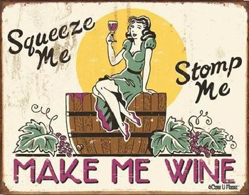 MOORE - make me wine Metal Sign