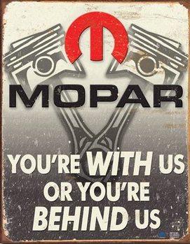 Mopar - Behind Us Metal Sign