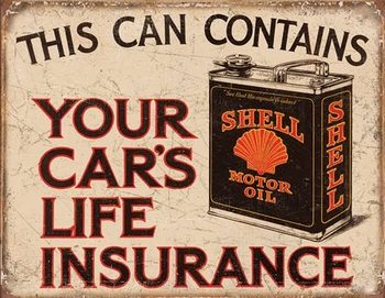 Shell - Life Insurance Metal Sign