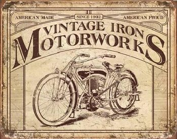 VINTAGE IRON MOTORWORKS Metal Sign