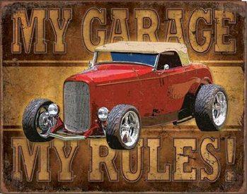 My Garage - My Rules Plaque métal décorée
