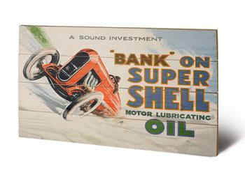 Pintura em madeira Shell - Bank on Shell - Racing Car, 1924