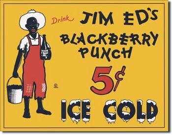 Placa de metal JIM ED'S BLACKBERRY PUNCH