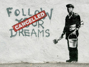 Pôster Banksy Street Art - Follow Your Dreams