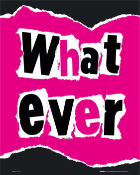Whatever Poster