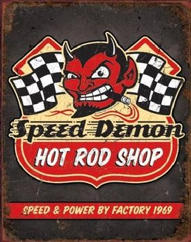 SPEED DEMON HOT ROD SHOP Plaque métal décorée