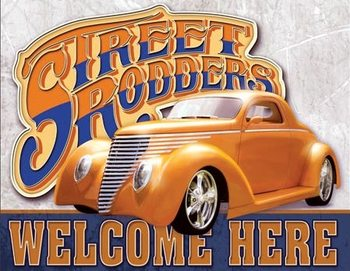 Street Rodders Welcome Plaque métal décorée