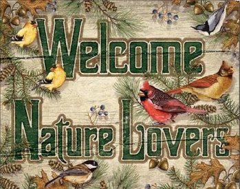 WELCOME NATURE LOVERS Plaque métal décorée