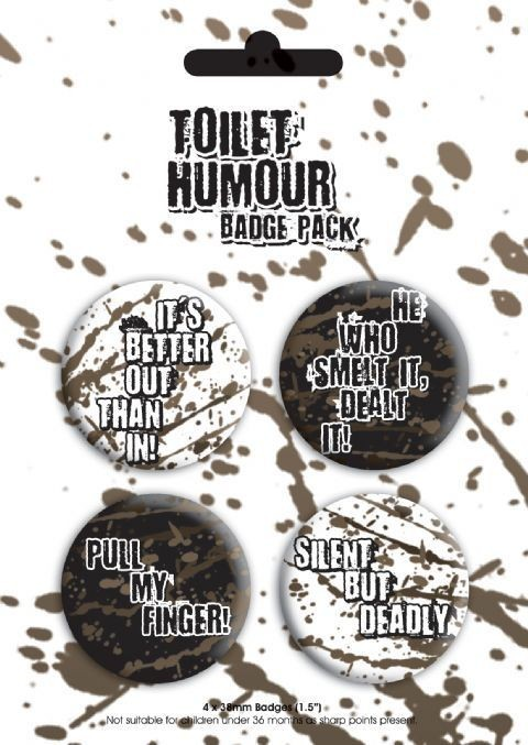 TOILET HUMOUR Badge