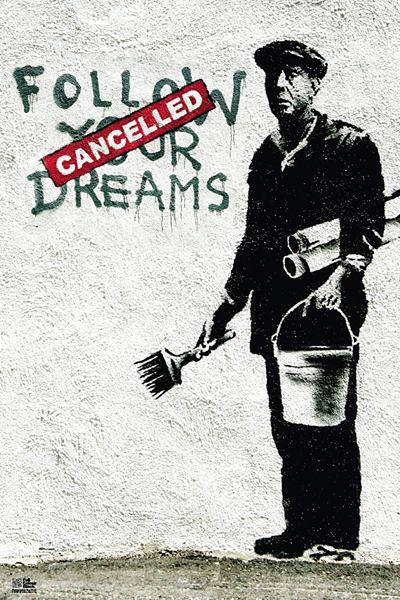 Banksy street art - follow your dreams Affiche